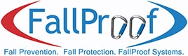 Fall Prevention. Fall Protection. FallProof Systems.
