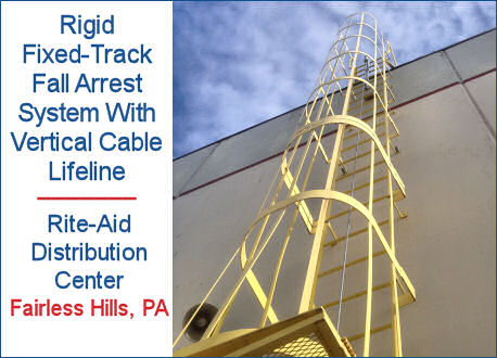 Rigid Fixed Track Fall Arrest System With Vertical Cable Lifeline In Ladder Cage, Rite-Aid Distribution Center, Fairless Hills, PA